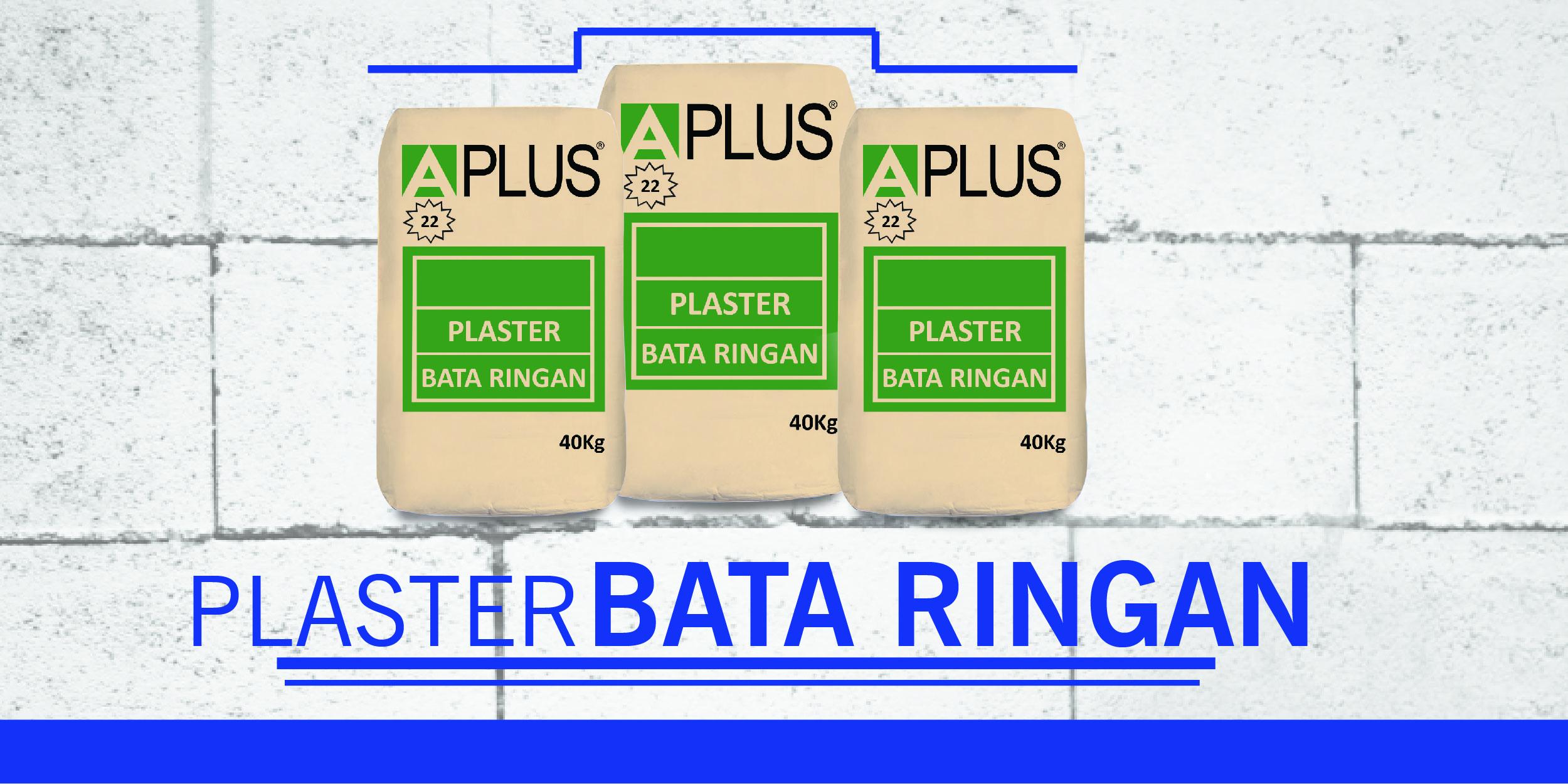 PLASTER-BATA-RINGAN-APLUS-22 depo aplus